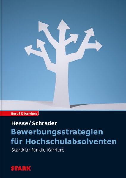 Bewerbungsstrategien für Hochschulabsolventen | Hesse / Schrader, 2015 | Buch (Cover)