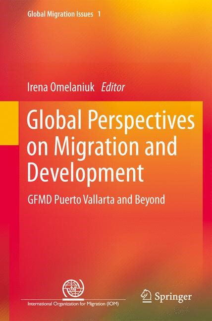 Global Perspectives on Migration and Development | Omelaniuk, 2012 | Buch (Cover)