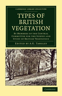 Abbildung von Tansley | Types of British Vegetation | 2012 | By Members of the Central Comm...