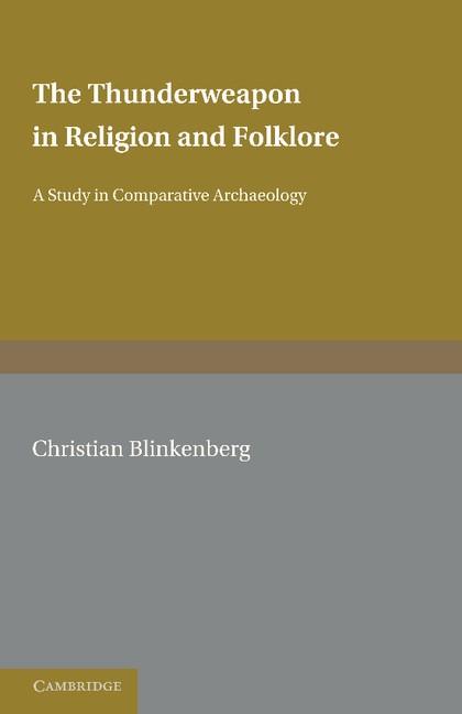 Abbildung von Blinkenberg | The Thunderweapon in Religion and Folklore | 2012