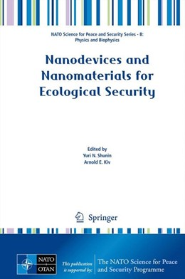 Abbildung von Shunin / Kiv | Nanodevices and Nanomaterials for Ecological Security | 2012