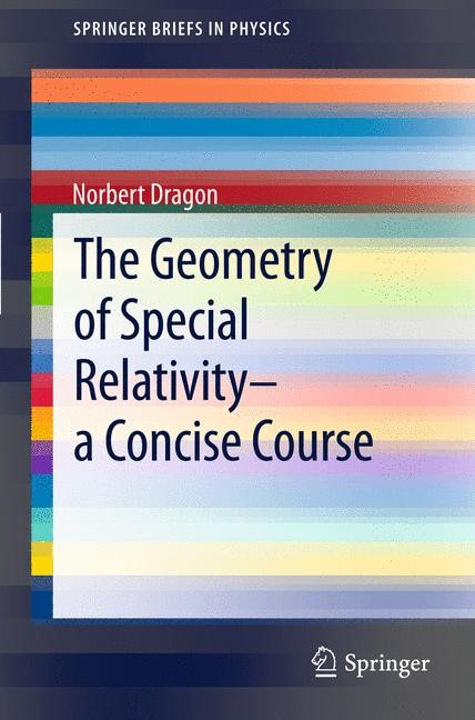 Abbildung von Dragon | The Geometry of Special Relativity - a Concise Course | 2012