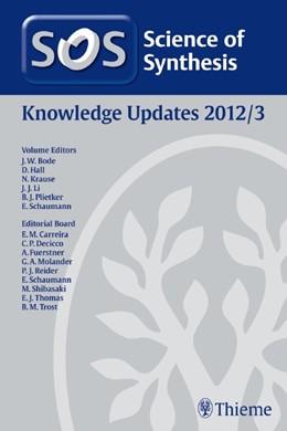 Abbildung von Bode   Science of Synthesis Knowledge Updates 2012 Vol. 3   1. Auflage   2012   Knowledge Updates: 2012/3