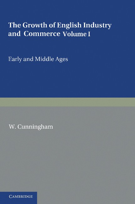 Abbildung von Cunningham | The Growth of English Industry and Commerce | 2012