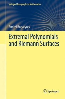 Abbildung von Bogatyrev | Extremal Polynomials and Riemann Surfaces | 2012