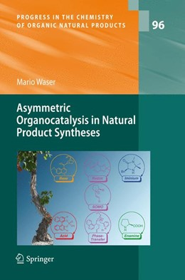 Abbildung von Waser | Asymmetric Organocatalysis in Natural Product Syntheses | 2012 | 96
