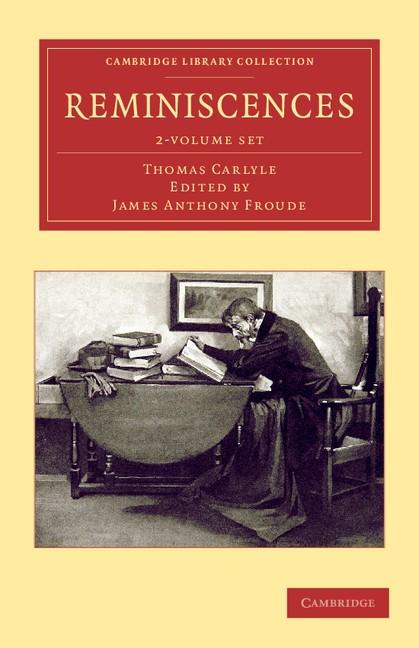 Abbildung von Carlyle / Froude | Reminiscences 2 Volume Set | 2012