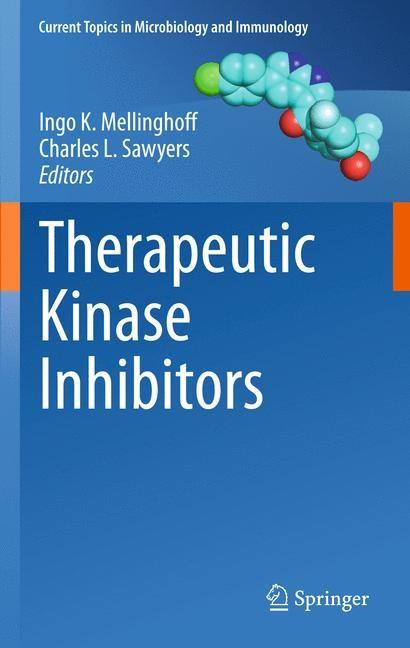 Abbildung von Mellinghoff / Sawyers | Therapeutic Kinase Inhibitors | 2012