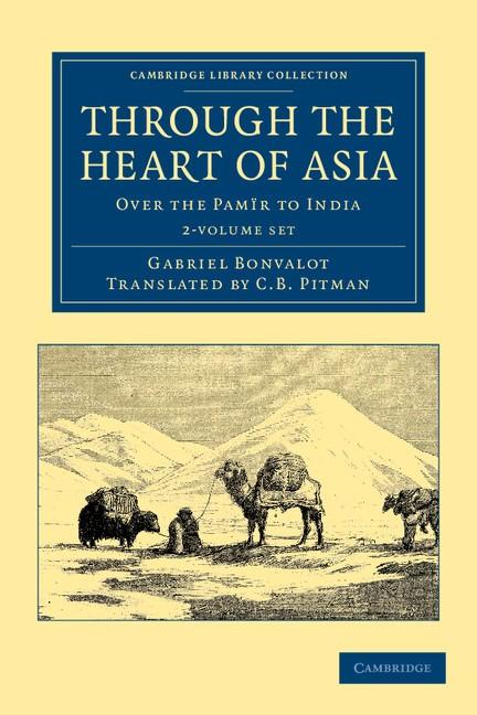 Abbildung von Bonvalot   Through the Heart of Asia 2 Volume Set   2012