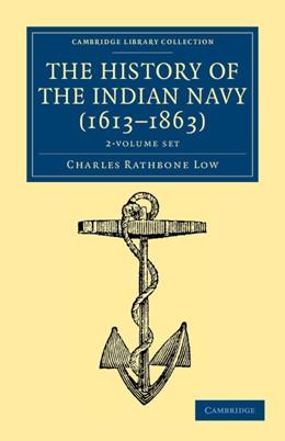 Abbildung von Low   The History of the Indian Navy (1613-1863) 2 Volume Set   2012