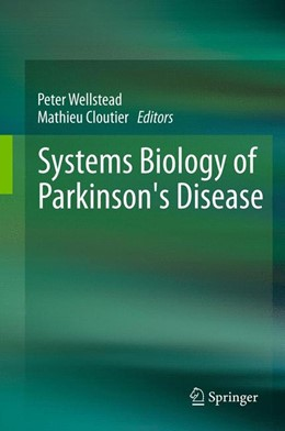 Abbildung von Wellstead / Cloutier | Systems Biology of Parkinson's Disease | 2012
