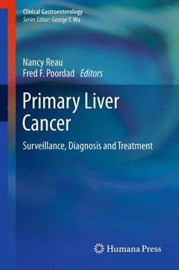 Abbildung von Reau / Poordad | Primary Liver Cancer | 2012 | Surveillance, Diagnosis and Tr...