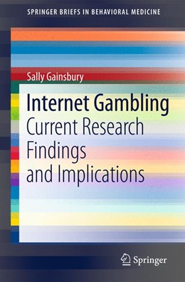 Abbildung von Gainsbury | Internet Gambling | 2012 | Current Research Findings and ...