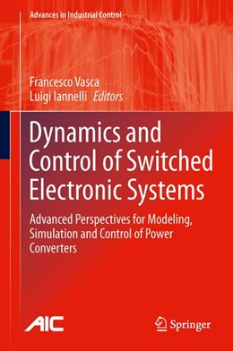 Abbildung von Vasca / Iannelli   Dynamics and Control of Switched Electronic Systems   2012   Advanced Perspectives for Mode...