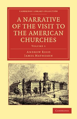 Abbildung von Reed / Matheson | A Narrative of the Visit to the American Churches | 2012 | By the Deputation from the Con...