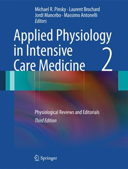 Abbildung von Pinsky / Brochard / Mancebo / Antonelli   Applied Physiology in Intensive Care Medicine 2   2012   Physiological Reviews and Edit...
