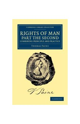 Abbildung von Paine | Rights of Man. Part the Second. Combining Principle and Practice | 2012