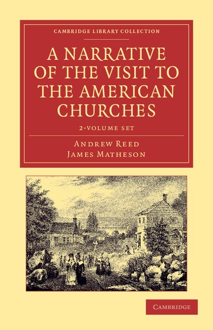Abbildung von Reed / Matheson | A Narrative of the Visit to the American Churches 2 Volume Set | 2012