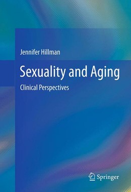 Abbildung von Hillman | Sexuality and Aging | 2012 | Clinical Perspectives
