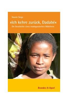 Abbildung von Siege   'Ich kehre zurück, Dadabé'   2. Auflage   2018   151   beck-shop.de
