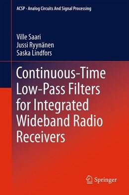 Abbildung von Saari / Ryynänen / Lindfors | Continuous-Time Low-Pass Filters for Integrated Wideband Radio Receivers | 2012