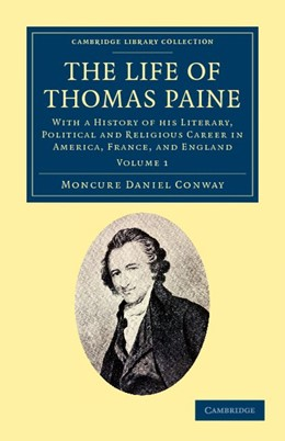 Abbildung von Conway   The Life of Thomas Paine   2012   With a History of his Literary...