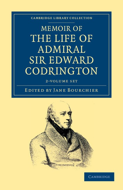 Abbildung von Codrington / Bourchier | Memoir of the Life of Admiral Sir Edward Codrington 2 Volume Set | 2012