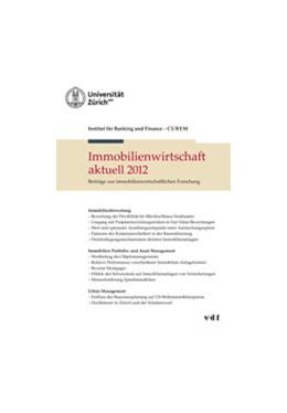 Abbildung von Immobilienwirtschaft aktuell | 2012 | Beiträge zur immobilienwirtsch...