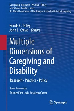 Abbildung von Talley / Crews | Multiple Dimensions of Caregiving and Disability | 2012