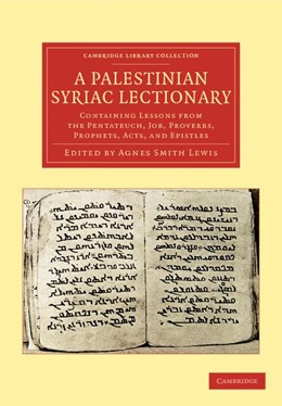 Abbildung von Lewis | A Palestinian Syriac Lectionary | 2012 | Containing Lessons from the Pe...