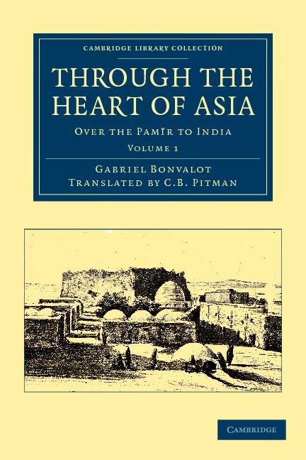 Abbildung von Bonvalot | Through the Heart of Asia | 2012