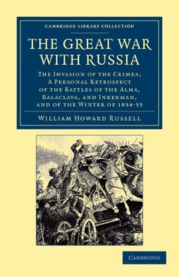 Abbildung von Russell | The Great War with Russia | 2012 | The Invasion of the Crimea;  a...