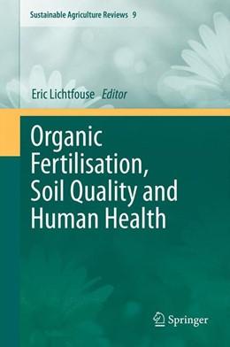 Abbildung von Lichtfouse | Organic Fertilisation, Soil Quality and Human Health | 2012 | 9