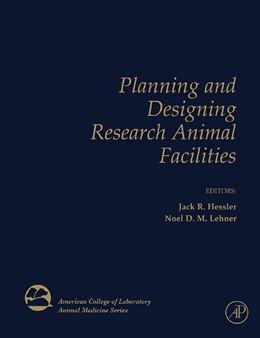 Abbildung von Hessler / Lehner | Planning and Designing Research Animal Facilities | 2008