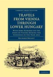 Abbildung von Bright | Travels from Vienna through Lower Hungary | 2012