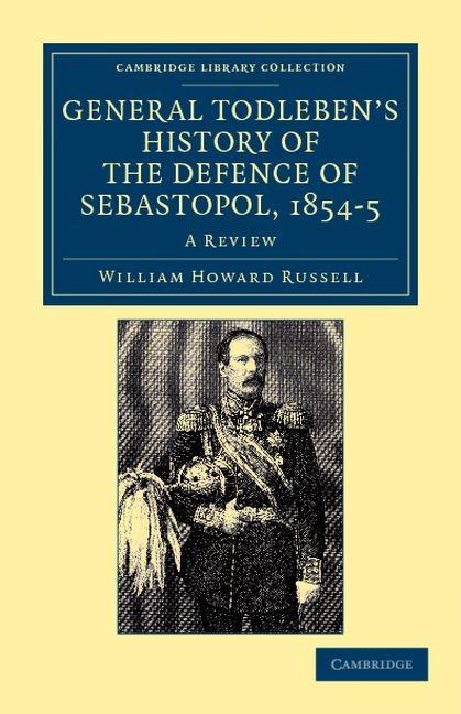 Abbildung von Russell | General Todleben's History of the Defence of Sebastopol, 1854-5 | 2012