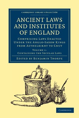 Abbildung von Thorpe | Ancient Laws and Institutes of England | 2012 | Comprising Laws Enacted under ...
