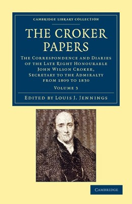 Abbildung von Croker / Jennings   The Croker Papers   2012   The Correspondence and Diaries...