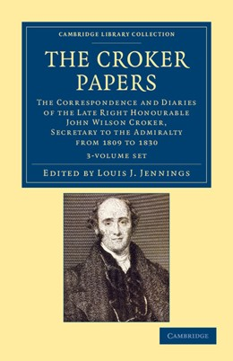 Abbildung von Croker / Jennings | The Croker Papers 3 Volume Set | 2012 | The Correspondence and Diaries...