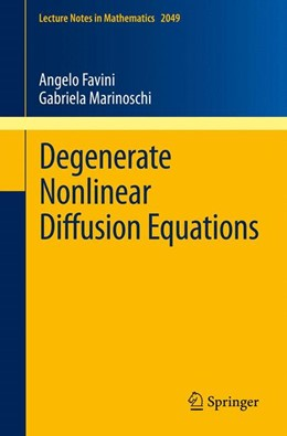 Abbildung von Favini / Marinoschi | Degenerate Nonlinear Diffusion Equations | 2012 | 2049