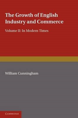 Abbildung von Cunningham | The Growth of English Industry and Commerce, Part 2, Laissez Faire | 2012