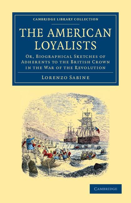 Abbildung von Sabine   The American Loyalists   2012