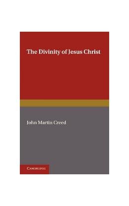 Abbildung von Creed | The Divinity of Jesus Christ | 1. Auflage | 2012 | beck-shop.de