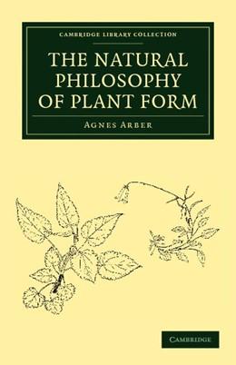 Abbildung von Arber | The Natural Philosophy of Plant Form | 2012