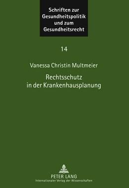 Abbildung von Multmeier   Rechtsschutz in der Krankenhausplanung   2011   Traditionelle und neue Rechtss...   14