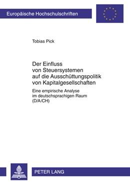 Abbildung von Pick | Der Einfluss von Steuersystemen auf die Ausschüttungspolitik von Kapitalgesellschaften | 2011 | Eine empirische Analyse im deu... | 3402