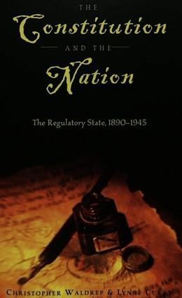Abbildung von Curry / Waldrep | The Constitution and the Nation | 2003 | The Regulatory State, 1890-194... | 24