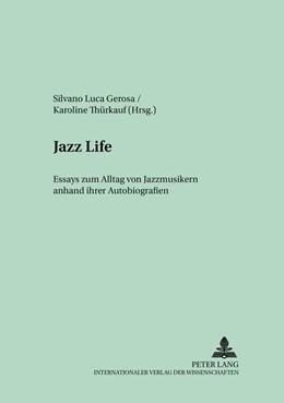 Abbildung von Thürkauf / Gerosa | Jazz Life | 2005 | Essays zum Alltag von Jazzmusi... | 14