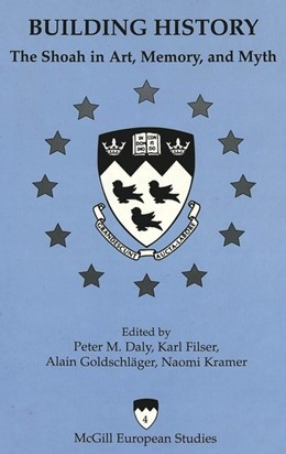 Abbildung von Daly / Kramer / Goldschläger / Filser | Building History | 2001 | The Shoah in Art, Memory, and ... | 4