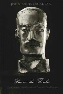 Abbildung von DiGaetani   Puccini the Thinker   2001   The Composer's Intellectual an...